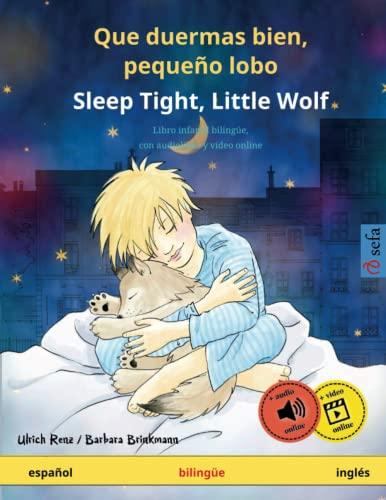 Que duermas bien, pequeno lobo - Sleep Tight, Little Wolf (espanol - ingles) By Ulrich Renz