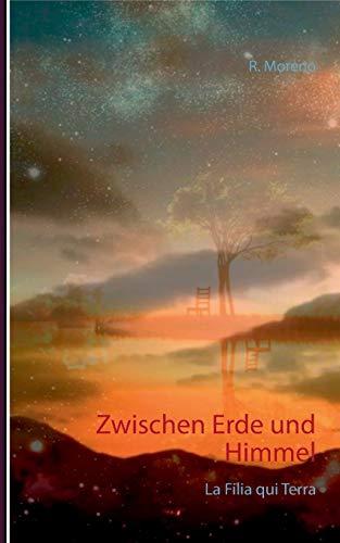Zwischen Erde und Himmel By R Moreno