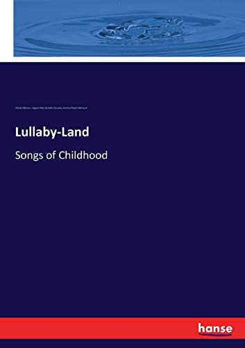 Lullaby-Land By Charles Robinson