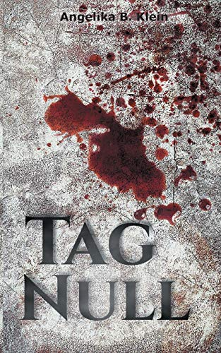 Tag Null By Angelika B Klein