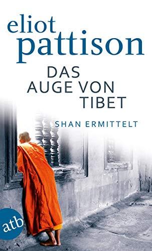 Das Auge von Tibet By Eliot Pattison