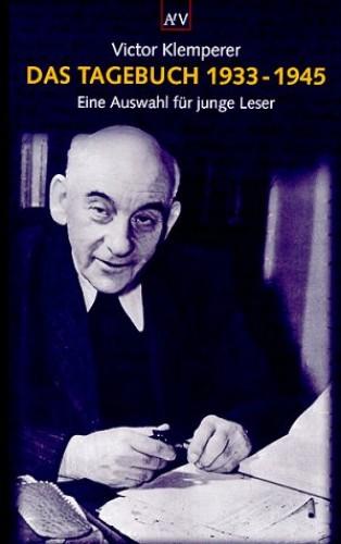 Das Tagebuch 1933-1945 von Victor Klemperer