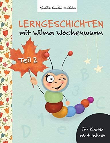 Lerngeschichten Mit Wilma Wochenwurm von Susanne Bohne