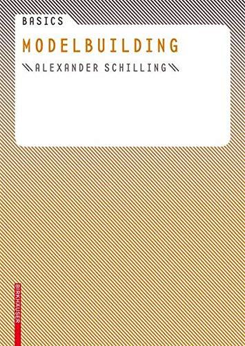 Basics Modelbuilding By Alexander Schilling