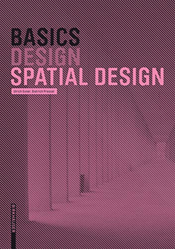 Basics Spatial Design By Ulrich Exner