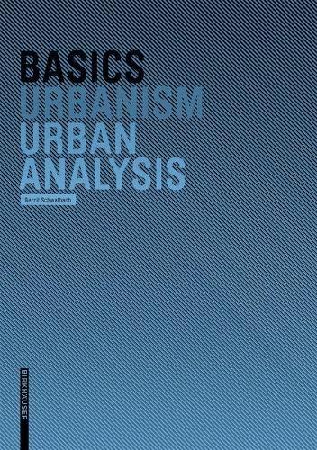 Basics Urban Analysis By Gerrit Schwalbach