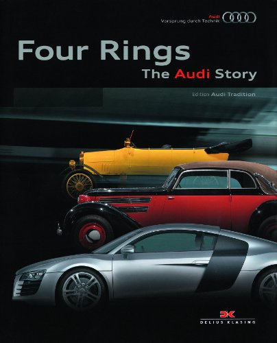 Four Rings: The Audi Story By Audi AG