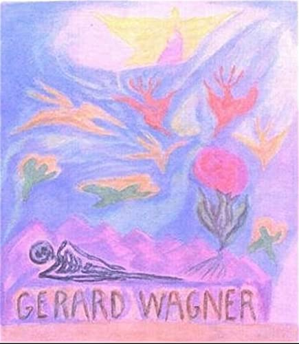 Gerard Wagner By Gerard Wagner
