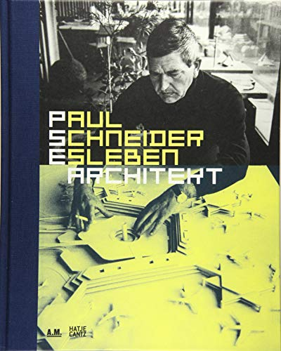 Paul Schneider-Esleben. Architekt (German Edition) By Adrian von Buttlar