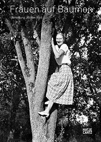 Frauen auf Baumen By Jochen Raiss