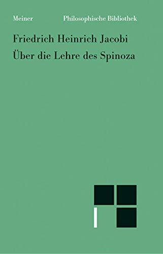 Über die Lehre des Spinoza in Briefen an den Herrn Moses Mendelssohn By Friedrich Heinrich Jacobi