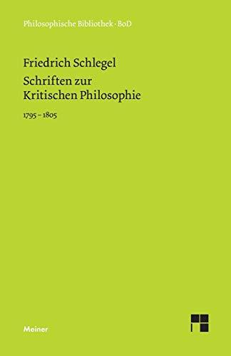 Schriften Zur Kritischen Philosophie 1795-1805 By Andreas Arndt