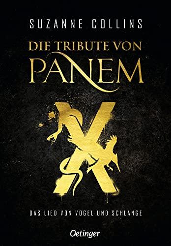 Die Tribute von Panem X. Das Lied von Vogel und Schlange von Suzanne Collins