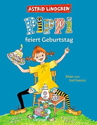 Pippi Feiert Geburtstag von Astrid Lindgren