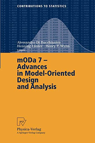 MODA 7 - Advances in Model-Oriented Design and Analysis By Alessandro Di Bucchianico