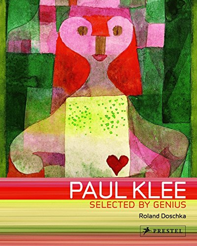 Paul Klee: Selected by Genius By Roland Doschka