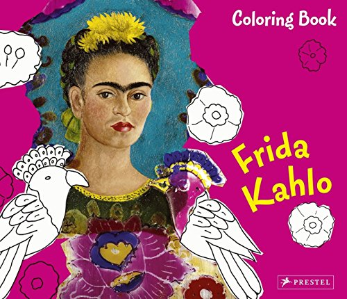 Frida Kahlo: Coloring Book REORDER AS 9783791339948 By Doris Kutschbach