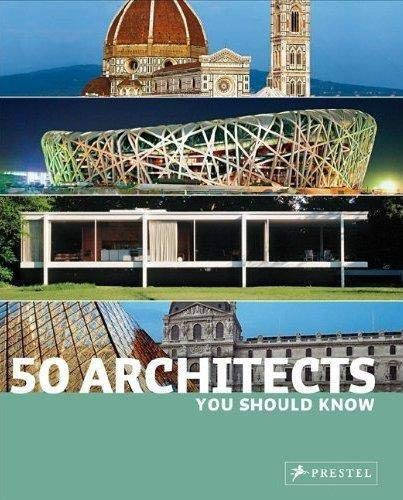 50 Architects You Should Know by Isabel Kuhl