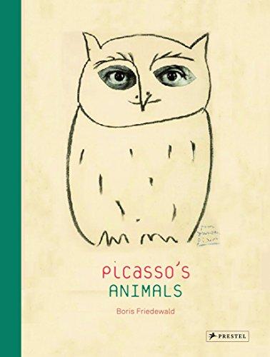 Picasso's Animals By Boris Friedwald