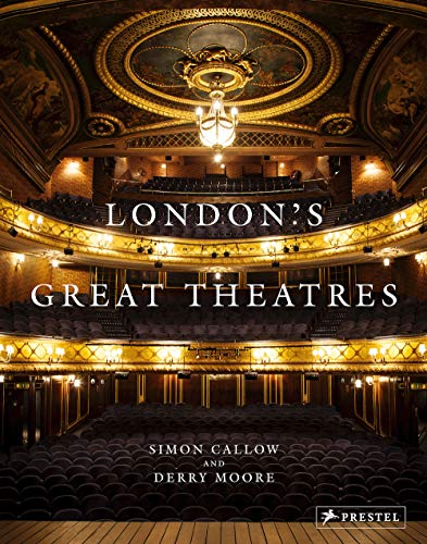 London's Great Theatres By ,Simon Callow
