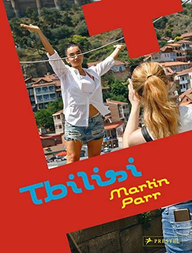 Martin Parr: Tbilisi By ,Martin Parr