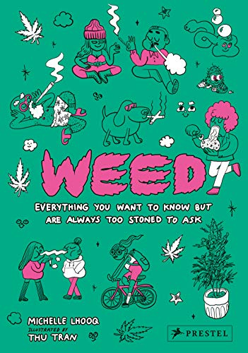 Weed By Michelle Lhooq