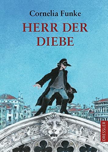 Herr der Diebe von Cornelia Funke