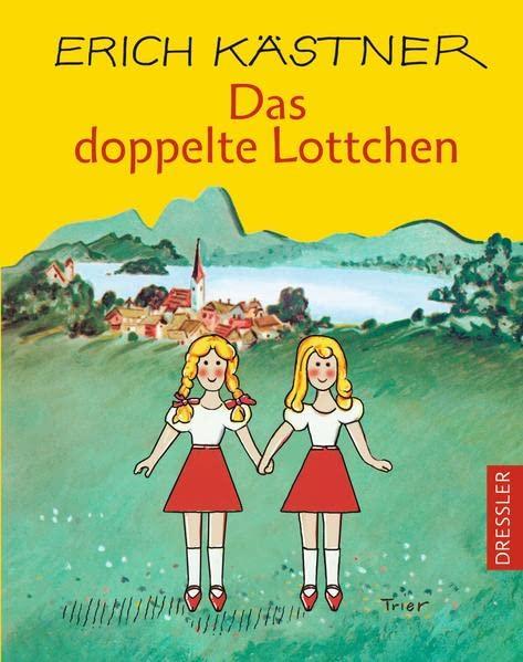 Das doppelte Lottchen By Erich Kastner