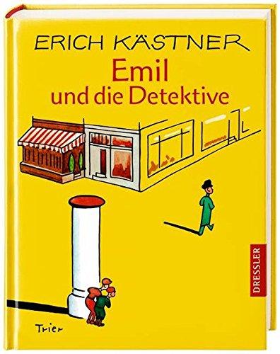 Emil und die Detektive By Erich Kastner