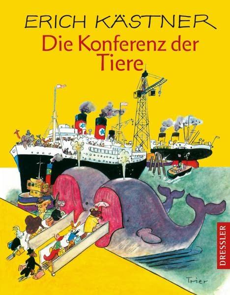 Die Konferenz der Tiere By Erich Kastner