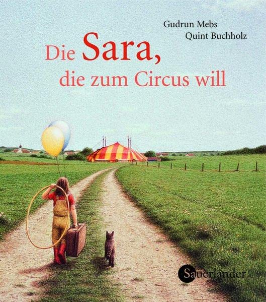 Die Sara, die zum Zirkus will By Gudrun Mebs
