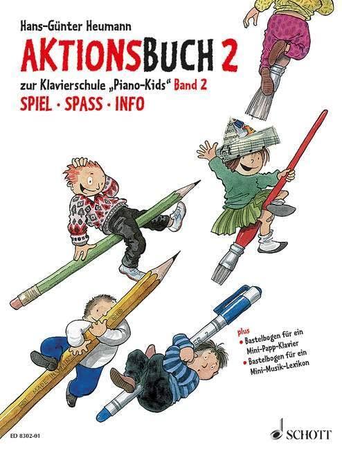 Piano Kids 2 Schule + Aktionsbuc: Die Klavierschule für Kinder mit Spaß und Aktion - Komplett-Angebot By Hans-Gnter Heumann
