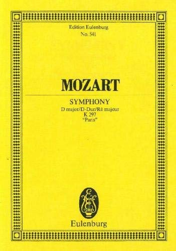 Symphony 31 K. 297 Paris By Wolfgang Amadeus Mozart