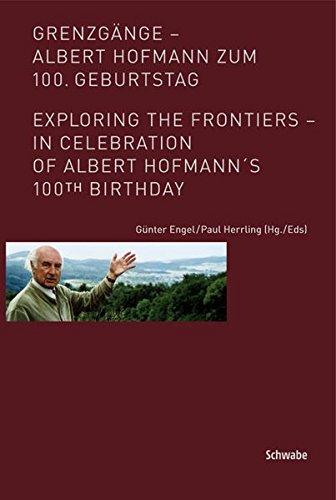 Grenzgange - Albert Hofmann Zum 100. Geburtstag By Gunter Engel