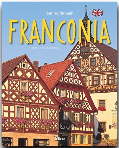 Journey Through Franconia By Martin Siepmann