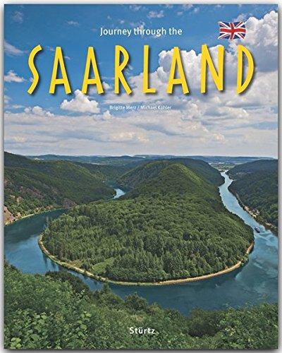 Journey through the Saarland By Brigitte Merz