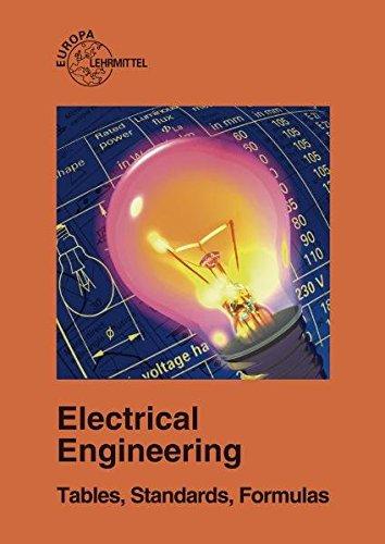 Electrical Engineering: Tables, Standards, Formulas By Gregor Haberle