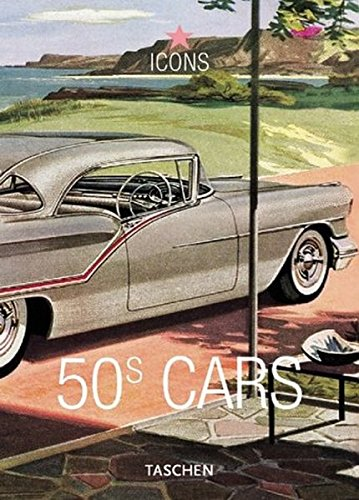 Cars of the 50s By Jim Heimann