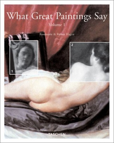 What Great Paintings Say By Rose-Marie Hagen