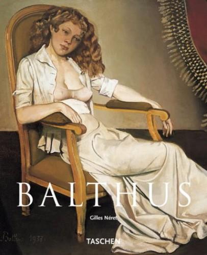 Balthus Basic Art Album By Gilles Neret