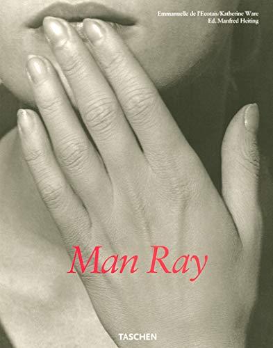 Man Ray By Emmanuelle de L'Ecotais