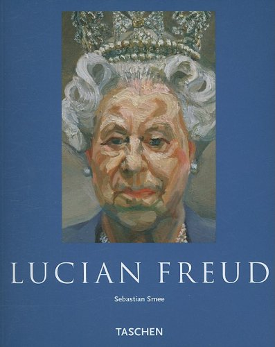 Lucian Freud: Beholding the Animal: Unflinching Truth (Taschen Basic Art Series) By Sebastian Smee