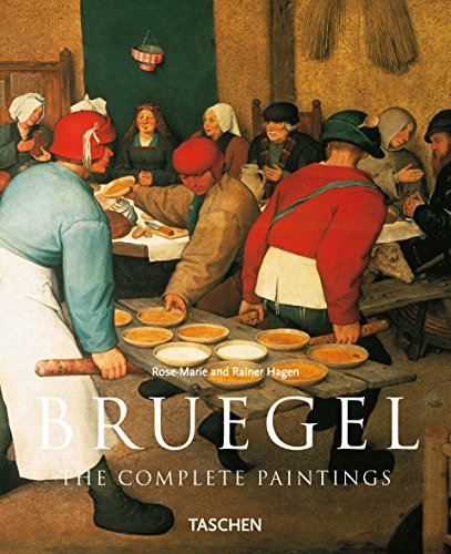Bruegel: The Complete Paintings (Taschen Basic Art Series) By Rose-Marie Hagen