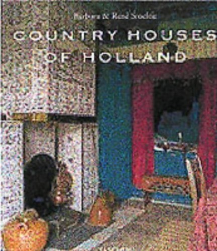 Country Houses of Holland By Angelika Taschen