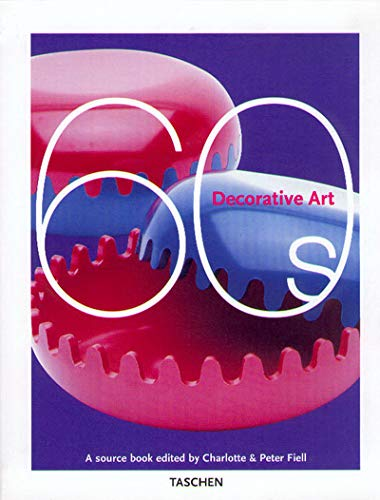 Decorative Arts, 1960's By Charlotte Fiell