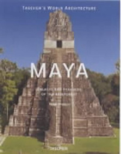 The Maya By Henri Stierlin