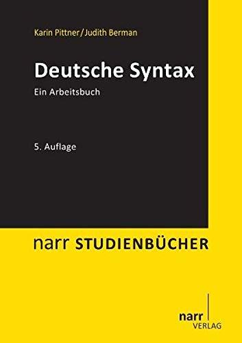 Deutsche Syntax: Ein Arbeitsbuch