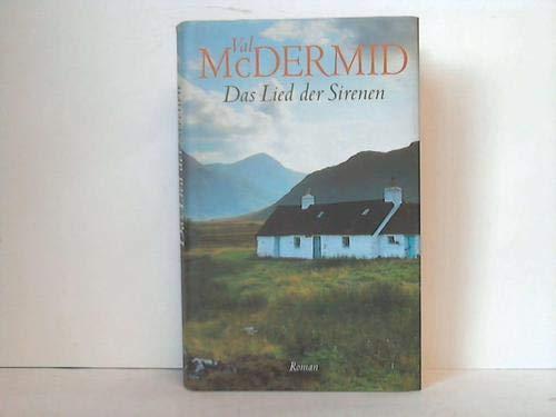 Das Lied der Sirenen By Val McDermid