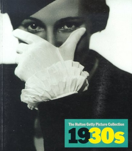 1930s - Images of the 20th Century By Nick Yapp