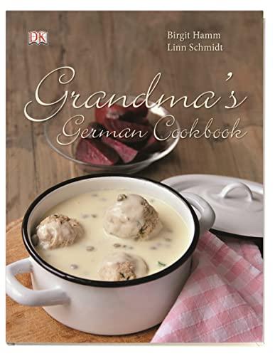 Grandma's german cookbook By Linn Schmidt